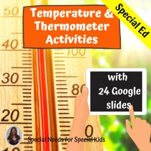 Measuring Temperature for Special Ed with google slides | Distance Learning