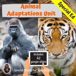 Animal Adaptations for Special Ed Gorillas and Tigers with digital activities