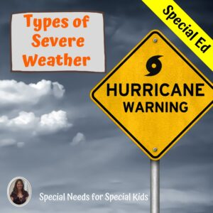 Severe Weather Unit for Special Education with lesson plans