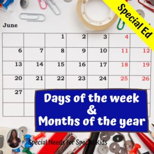 Days of the week and months of the year activities for Special Education