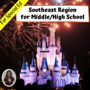 Southeast Region Geography Unit for Special Education