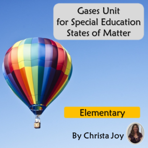 Gases Unit for Special Education