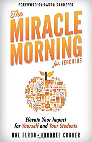The Miracle Morning book: guide for using positive affirmations with students in the classroom