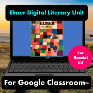 Elmer Digital Literacy Unit