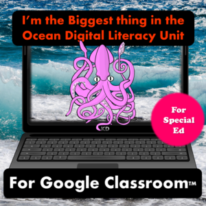 I'm the Biggest thing in the Ocean digital literacy unit