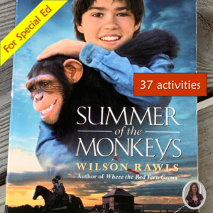 Summer of the Monkeys novel unit for special ed