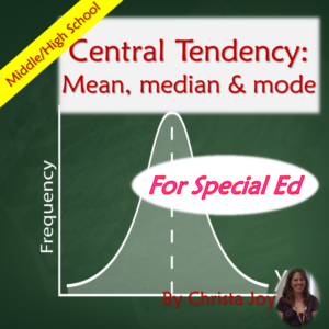 Central Tendency: Mean, Median, and Mode for Special Education with lesson plans