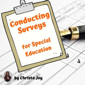 How to create a survey for Special Education