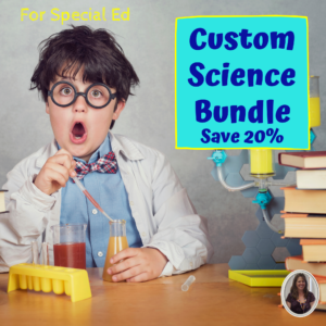 Custom science bundle for special education