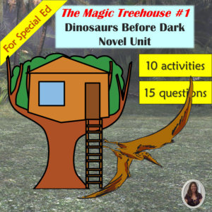 Dinosaurs Before Dark: Magic Treehouse novel study