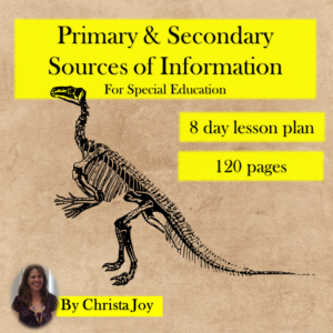 Primary and Secondary Sources Unit for Special Ed