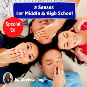 5 Senses Unit for Middle and High School Special Education