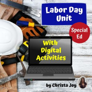 Labor Day Unit for Special Education with google activities | Distance Learning