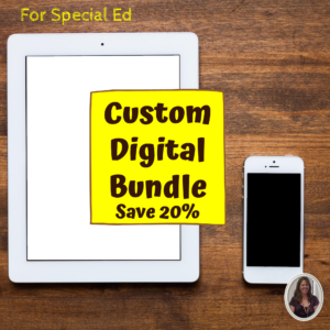 Custom Digital Bundle for special ed
