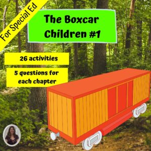 The Boxcar Children #1 Novel Study for Special Education with questions