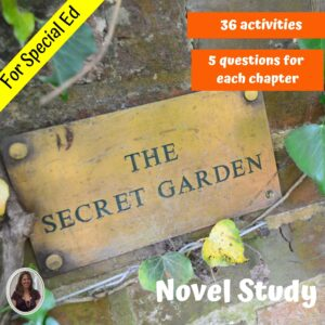 The Secret Garden Novel Study for Special Education with comprehension questions