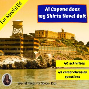 Al Capone does Shirts Novel Study for Special Ed