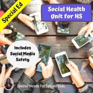 Social Health and Social Media Safety Unit for High School Special Education