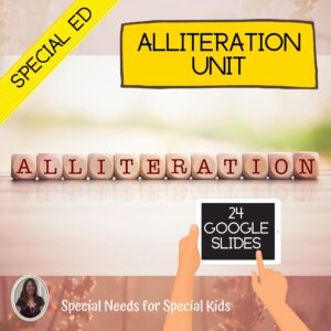 Alliteration Unit for Special Education with digital activities