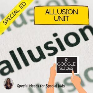 Allusion Unit for Special Education with digital activities