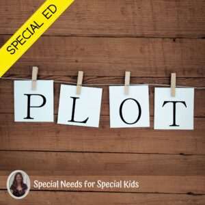 Plot Structure Unit for Special Education PRINT AND DIGITAL