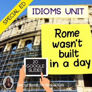 Idioms Unit for Special Education with digital activities