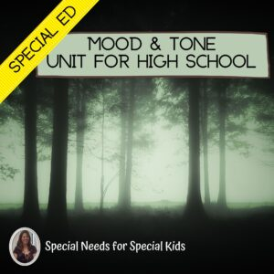 Mood and Tone Unit for Special Education PRINT AND DIGITAL