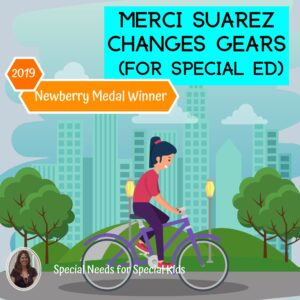 Merci Suarez Changes Gears Novel Study for Special Ed