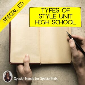 Types of Style Unit for Special Education