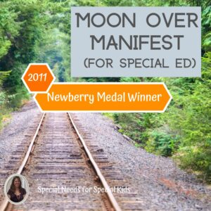 Moon Over Manifest Novel Study for Special Ed