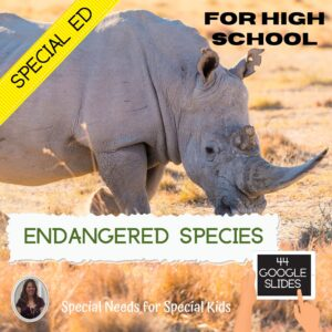 Endangered Species Unit Special Education