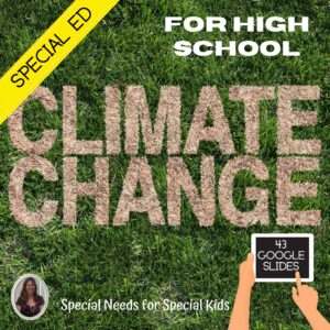 Environmental Science Climate Change Special Education