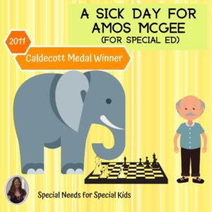 A Sick Day for Amos McGee Literacy Unit for Special Education