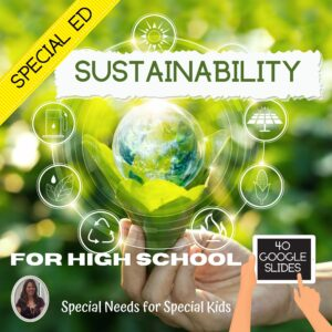 Environmental Science Sustainability Special Education